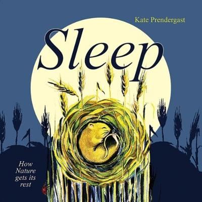 Sleep by Kate Prendergast